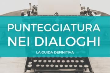 punteggiatura nei dialoghi guida per autori emergenti
